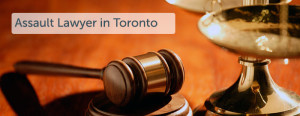 Assault-Lawyer-in-Toronto